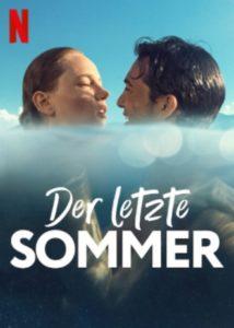 Der letzte Somme Last Summer Geçen Yaz Netflix