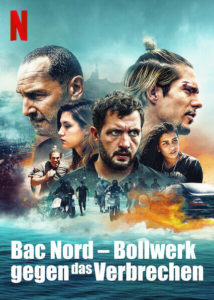Bac Nord – Bollwerk gegen das Verbrechen Netflix