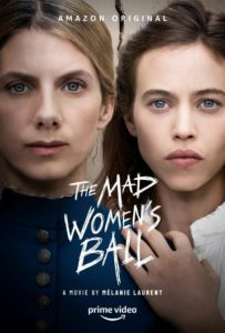 Die Tanzenden The Mad Women's Ball Amazon Prime Video