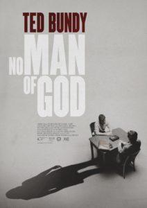 Ted Bundy No Man of God